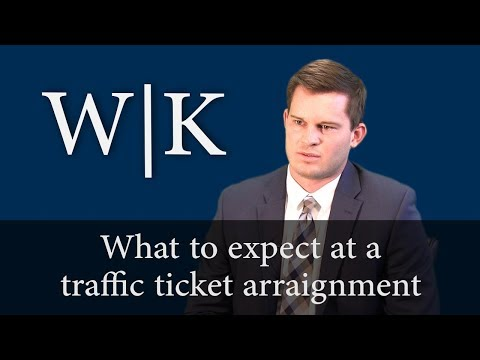 Traffic Ticket Arraignment - What to Expect