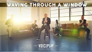 WAVING THROUGH A WINDOW - Dear Evan Hansen | ft. VoicePlay