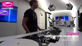 ASOT 809 Cubetonic feat Dilara Gadel - So Strong (Saad Ayub Remix)