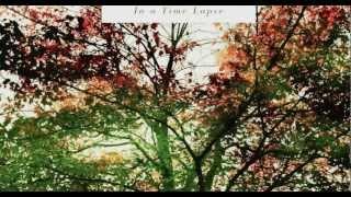 NEW! Corale Solo - In A Time Lapse - Ludovico Einaudi