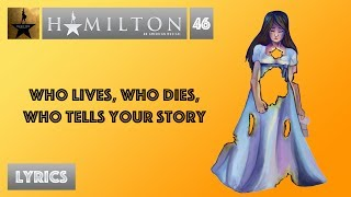 #46 Hamilton - Who Lives, Who Dies, Who Tells Your Story [[MUSIC LYRICS]]