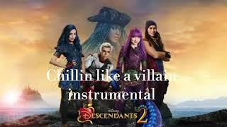 Descendants 2 / Chillin like a villian / (Instrumental)