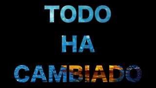 7. SHÉ - TODO HA CAMBIADO Feat CALOW (CON LETRA) Nada ES Imposible 2011