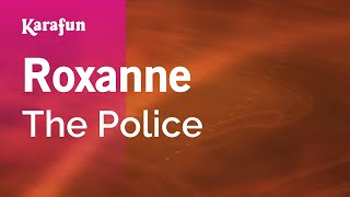 Karaoke Roxanne - The Police *