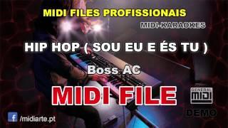 ♬ Midi file  - HIP HOP ( SOU EU E ÉS TU ) - Boss AC