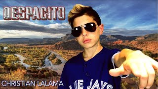 Luis Fonsi, Daddy Yankee - Despacito Ft. Justin Bieber - Christian Lalama(Cover)