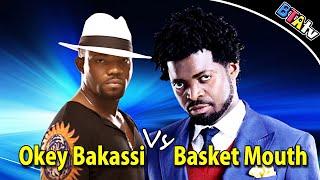 OKEY BAKASSI vs BASKET MOUTH IN WARRI - COMEDY