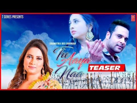 Teaser: Tu Aaya Na   Krushna, Manvitha Harish   Harry Anand,Soumitra Dev Burman  Song Out 26 August