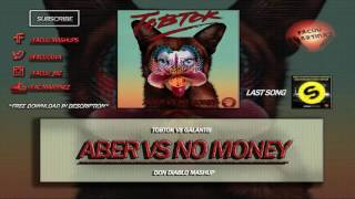 Tobtok vs Galantis - Aber vs No Money (Don Diablo Mashup)