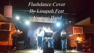 Flashdance - Irene CARA Cover By Linapoh Feat Vintage Band