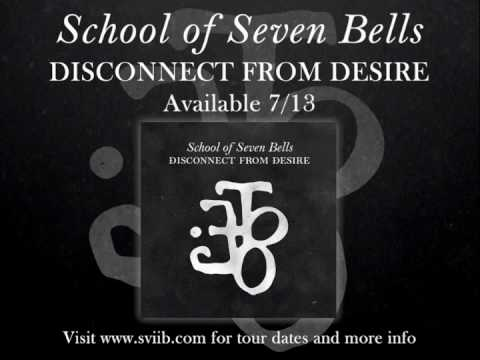 school-of-seven-bells-dial-disconnect-from-desire-schoolofsevenbells
