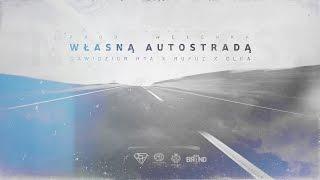 07 Dawidzior HTA - Własną Autostradą feat.Rufuz skrecz Dj Gondek (prod.Wełenka)