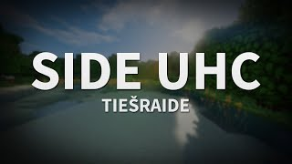 Side UHC #47 TIEŠRAIDE