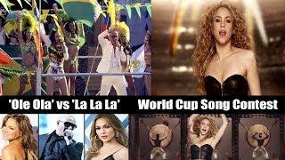 Pitbull 'Ole Ola' vs 'La La La' Shakira, World Cup Song Contest 2014