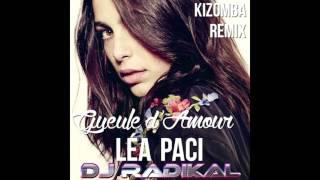 Gueule d'Amour - kizomba Remix - Dj Radikal