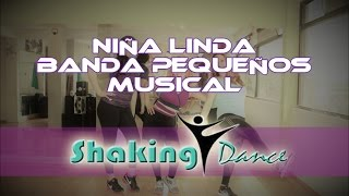 Niña linda - Banda Pequeños Musical / COREOGRAFIA FITNESS