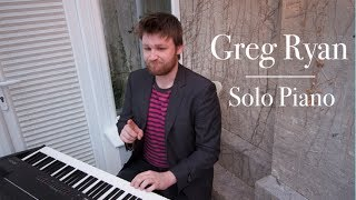Solo Piano - Original Song and Some Idle Chatter - Greg Ryan