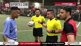 Chicago Soccer vs. Deportivo Guerrero Champions Final Liga Latinoamericana