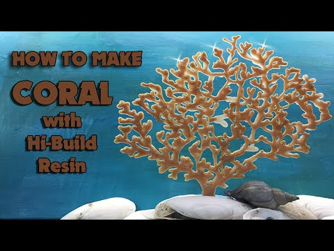( 1020 )  How to make coral with Hi-build resin