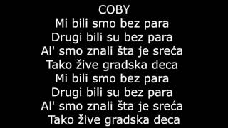 Rasta - sreća ft. Coby  / lyrics /