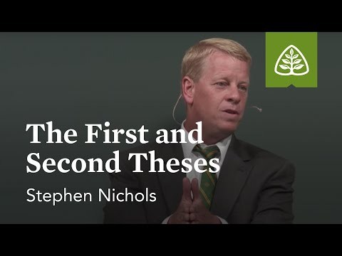 Stephen Nichols: The First and Second Theses