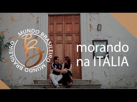 Morando na Itália - feat. Visto & Aprovado | Ep. 1 #MundoBrasileiro