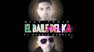 New 2014 single- El baile de la ka giantonio ft reggie damelo