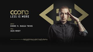 Coone ft. Ragga Twins - Jack Who? (Official Preview)
