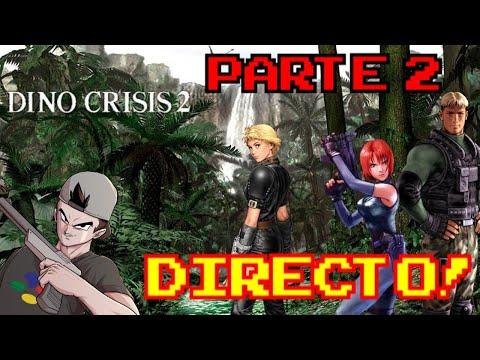 DINO CRISIS 2: PARTE 2 || EN DIRECTO!