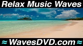 RELAX MUSIC WAVES Videos #1 Relaxing Instrumental Jazz Bossa Nova Classical Piano Guitar Playlist