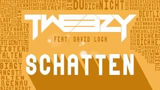 Tweezy feat  David Loga - Schatten (Official Lyric Video)