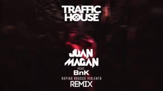 Rápido, Brusco, Violento (feat. BnK) (Traffic House Remix)
