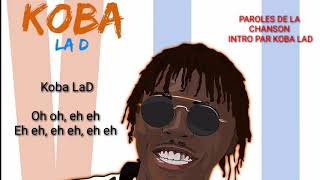 koba la D intro [lyrics]