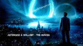 Asteroidz & Wallaby - The Heaven [Mastered Rip]