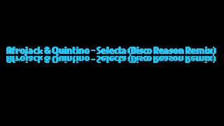 Afrojack & Quintino - Selecta (Disco Reason Remix)