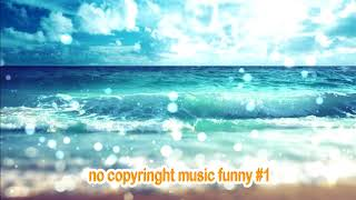 No copyright music funny#1