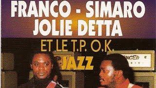 Franco / Simaro / Jolie Detta / Le TP OK Jazz - Merci Bapesa na chien