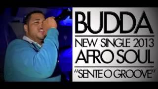 BUDDA - Sente o Groove (Original Mix) Afro Soul Beat
