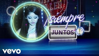 """Elenco de Soy Luna - Siempre Juntos (From """"Soy Luna""""/Official Lyric Video)"""