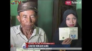 Unik!! Terlibat Cinta Lokasi, Seorang Kakek Nikahi Gadis ABG Berumur 17 Tahun   BIM 24/11