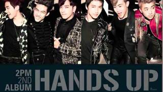 2PM - Hands Up ( Audio )