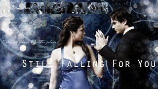 Elena & Damon - Still Falling For You