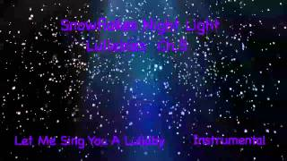 SNOWFLAKES NIGHT LIGHT Chapter 5   Let me sing you a lullaby - Preview