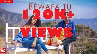 #4-BEWAFA TU - GURI  | Full lyrics videos | latest punjabi songs 2018