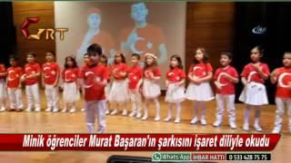 Minik öğrenciler Murat Başaran'ın şarkısını işaret diliyle okudu