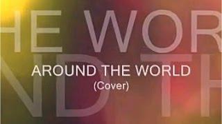 Around The World (La La La La La) - ATC- (Cover)