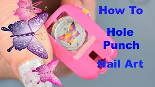 How To | Hole Punch Butterfly Nail Art