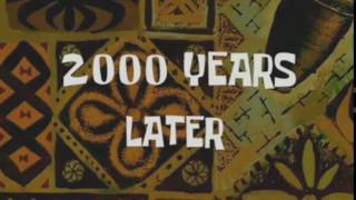 2,000 years later | Spongebob Timecards