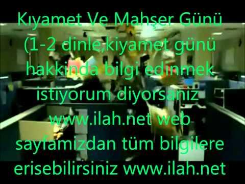 kiyamet  ve mahser günü klipli izle www.ilah.net