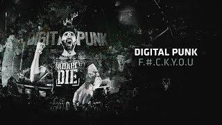 Digital Punk - F.#.C.K.Y.O.U.